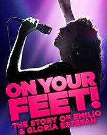 On Your Feet! The Story of Emilio & Gloria Estefan